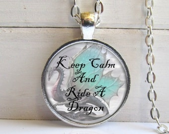 Art Pendant, Keep Calm And Ride A Dragon, Silver And Glass Dragon Charm