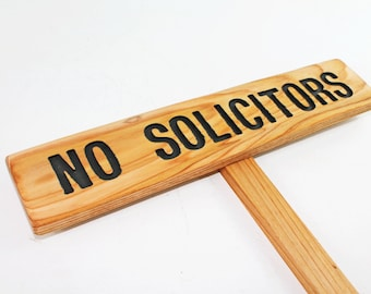 NO SOLICITORS Yard Sign, Hand Routed Cedar Wood Front Door Sign, Warning Signage, Custom Sign, Personalized Marker, Outdoor Signage