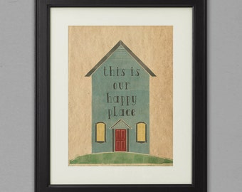 This is Our Happy Place- 16 x 20 Art Print