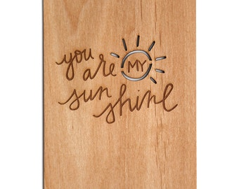 You Are My Sunshine Wood Love Card [5th, Five Year Anniversary / Custom Anniversary / Valentine Card / Boyfriend / Girlfriend / Baby]