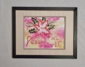 PEACE ON EARTH inspirational painting; Original red poinsettia art; Unframed mixed media