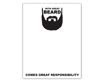 With Great Beard Comes Great Responsibility Funny Notepad