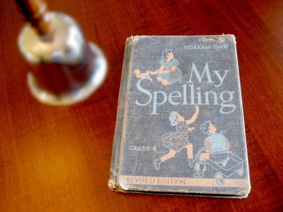 Grade 4 Spelling Book / My Spelling / Forth Grade Speller