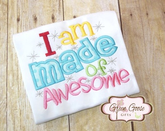 I Am Made Of Awesome Applique Shirt or Bodysuit - Applique Shirt