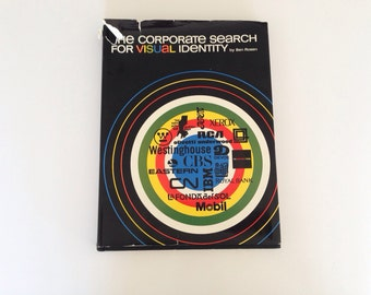 The Corporate Search for Visual Identity by Ben Rosen