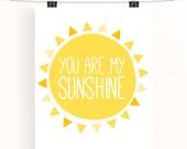 You are my sunshine - yellow nursery print - typography poster - childrens wall art - nursery decor - baby nursery art - sunshine collection