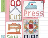 Cut.Press.Sew.Quilt pattern