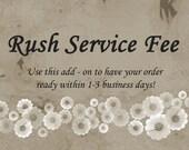 Rush Service Fee Add-On
