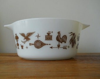 Pyrex Early American Casserole