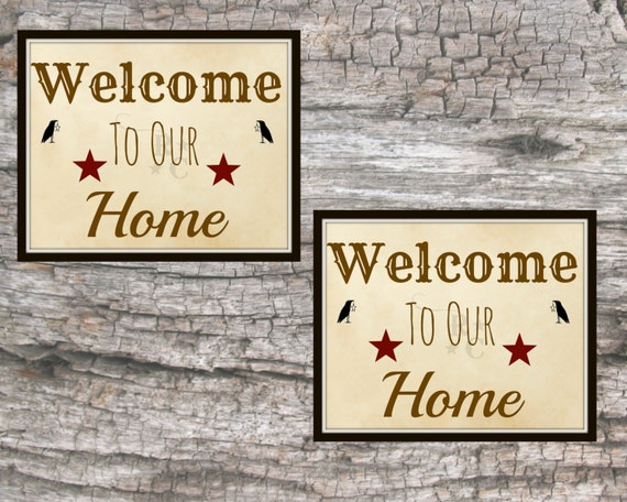 Welcome To Our Home Welcome Sign Welcome Home Decor Home Home Decorators Catalog Best Ideas of Home Decor and Design [homedecoratorscatalog.us]