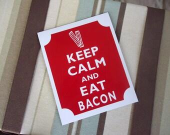 Keep calm eat bacon magnet