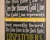 "Dispatcher Sign, Fire Dispatch Sign, EMS Dispatch Sign, Police Dispatch Sign, Distressed Wood Sign, 911 Dispatcher - Thin Gold Line 17"""
