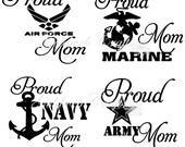 Proud Navy / Army / Air Force / Marine / Coast Guard Mom Car Window Decals