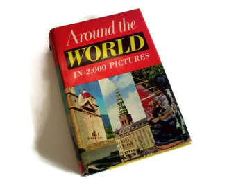 Vintage Book Around the World in 2000 Pictures 1955 Hardcover Illustrated Travel Book B&W Photographs Reference Library Maps 1955 Birth Year