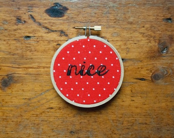 Nice Hoop Art, Quote Embroidery, Ornament, Naughty and Nice, Valentines Gift