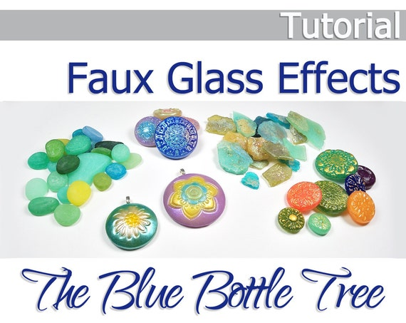 Faux Glass Effects Tutorial from the Blue Bottle Tree