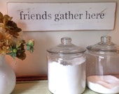 "Friends Gather Here 6""x24""x1/2"" handpainted wooden sign"