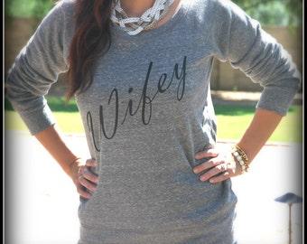 Heather Gray Wifey Sweatshirt, Wifey Long Sleeve, Bridal Shower Gift, Wedding, Bride Shirt, Bachelorette Gift, Feyonce, Fiancee, Bridesmaid