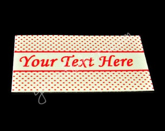 Red Polka Dot Banner - White Cotton Custom Printed Labels / Sew in Clothing labels / Personalized Fabric Labels - For Crochet, Knit, Sewing