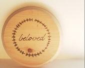 Hand-lettered Beloved wooden sign wood burned art- perfect wedding blessing