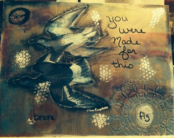 You were made for this, original mixed media painting on canvas (FREE Shipping)