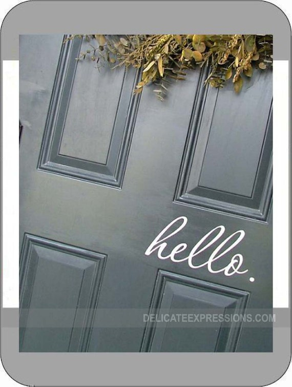 Hello front door welcome vinyl lettering by for Door vinyl design
