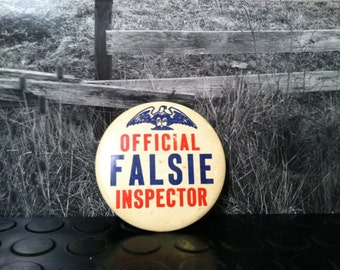 Vintage Official Falsie Inspector Button