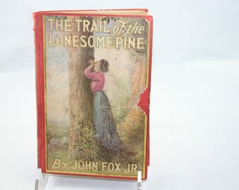 Antique HB The Trail of the Lonesome Pine by John Fox, Jr. with old inscription inside cover
