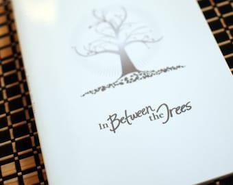 In Between the Trees