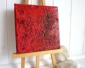 Mixed media abstract in reds tones an original painting. A rich bold modern abstract painting.