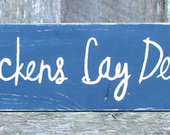 Wicked Chickens Lay Deviled Eggs .Free Shipping US only. Wood sign .