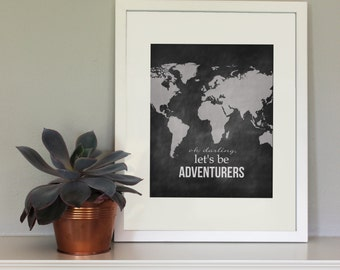 Oh Darling, Let's Be Adventurers - High-Resolution Print - Digital File Download