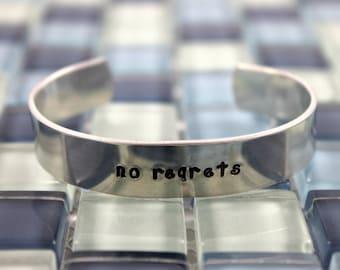 No Regrets Bracelet / Custom Hand Stamped Aluminum Bracelet / Inspirational Bracelet / Aluminum Cuff
