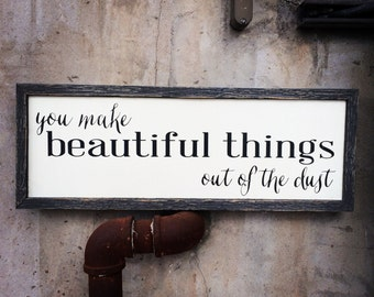 You Make Beautiful Things