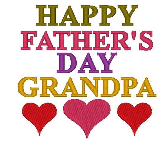 Embroidery Design - Happy Father's Day Grandpa - Hearts ...