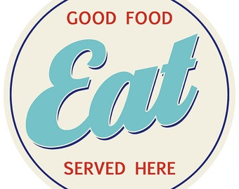Eat Good Food Diner Round Wall Decal #46850