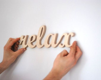 Relax sign, wooden wall decor, wedding gift, home decoration, interior signs, natural wood letters