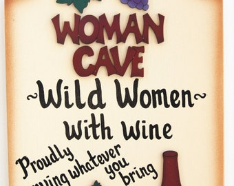 Women Cave Sign-Wine