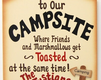 PERSONALIZED Funny Wood Camping Sign - Where Friends and Marshmallows Get Toasted at the Same Time