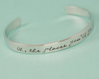Oh The Places You'll Go Cuff Bracelet - Aluminum Brass or Copper Bangle