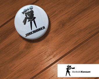 Lapel button. JANKAHANKA | SerbskiKonsum 25mm