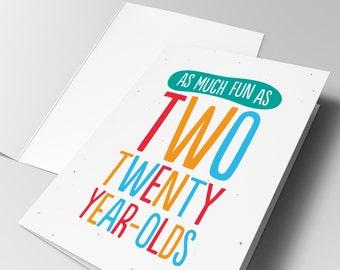As Much Fun - 40th Birthday Card
