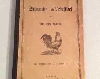 1907 German WRITE & READ school book illustrated early schoolbook