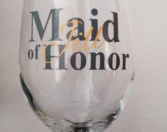 Custom maid/matron of honor wine glass