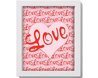 Printable wall Art -Valentine Love Downloadable Art Instant Download for Personal Use