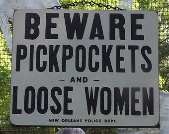 Beware Pickpockets Hanging Wall Sign
