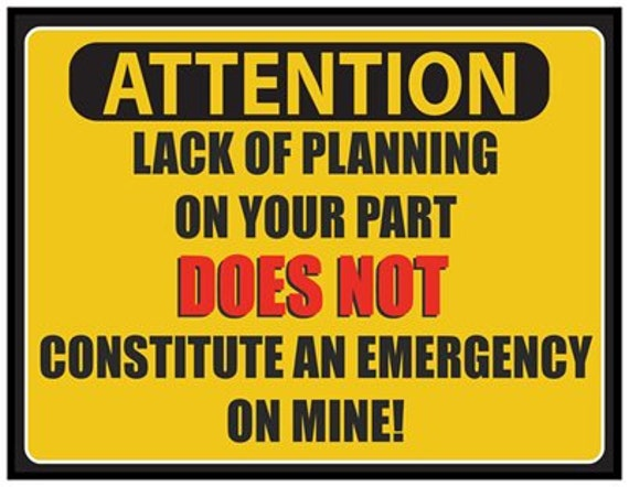 Large Fridge Magnet: ATTENTION Lack Of Planning On Your Part
