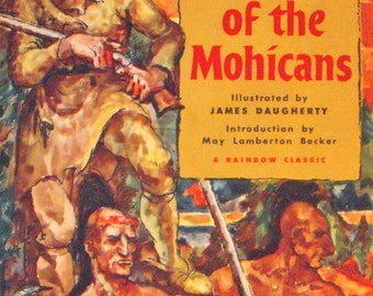 The Last of the Mohicans - A Narrative of 1757 - James Fenimore Cooper - Illustrated by James Daugherty - Dust Jacket