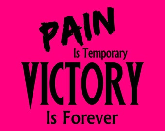 Pain Is Temporary, Victory Is Forever ~ Volleyball shirt with graphic