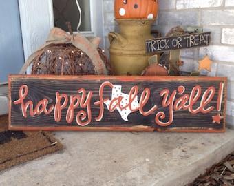 Texas Happy fall y'all sign - 3 Foot Version